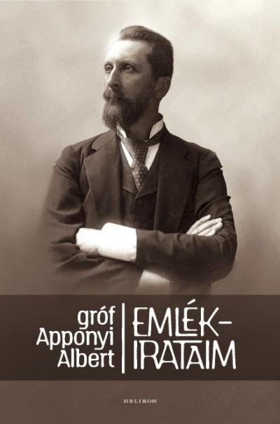 Gróf Apponyi Albert - Emlékirataim