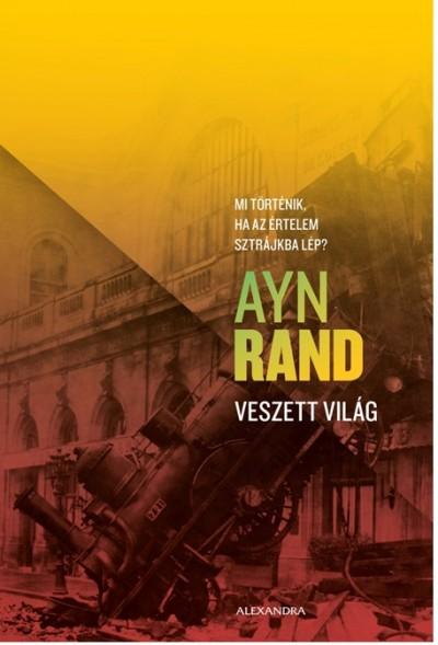 Ayn Rand - Veszett világ