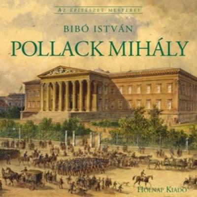 Bibó István - Pollack Mihály