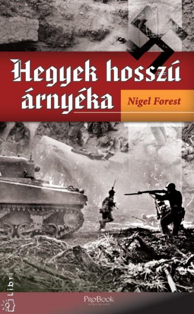 Nigel Forest - Hegyek hosszú árnyéka