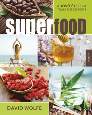 David Wolfe - Superfood