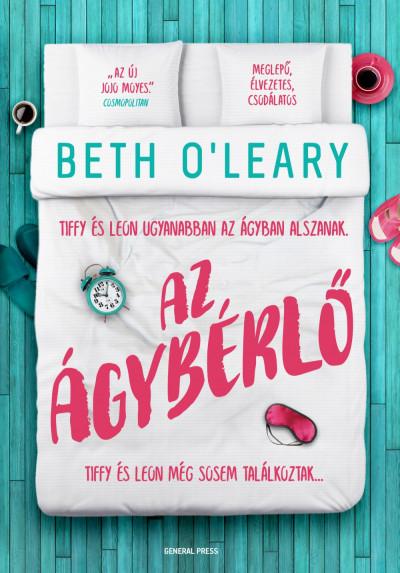 Beth O'Leary - Az ágybérlő