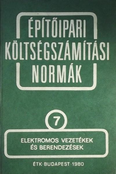 Zaffiry Kálmán - Építőipari költségszámítási normák 7.
