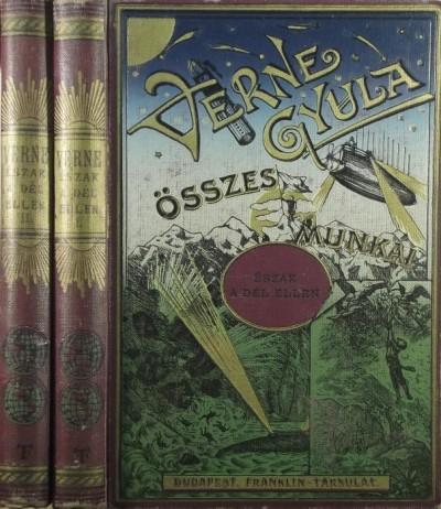 Jules Verne - Észak a Dél ellen I-II.