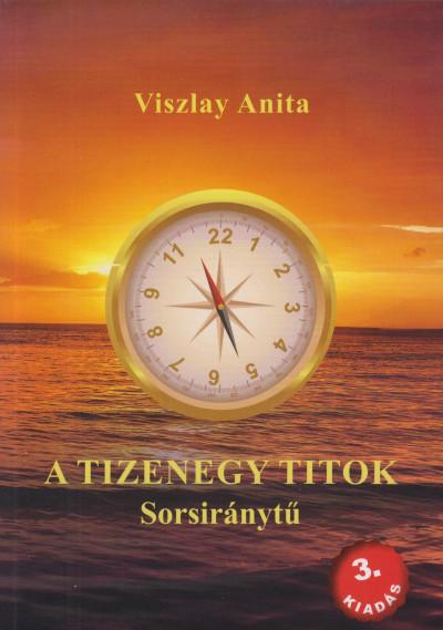 Viszlay Anita - A tizenegy titok