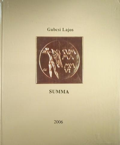 Gubcsi Lajos - Summa - (Dedikált)