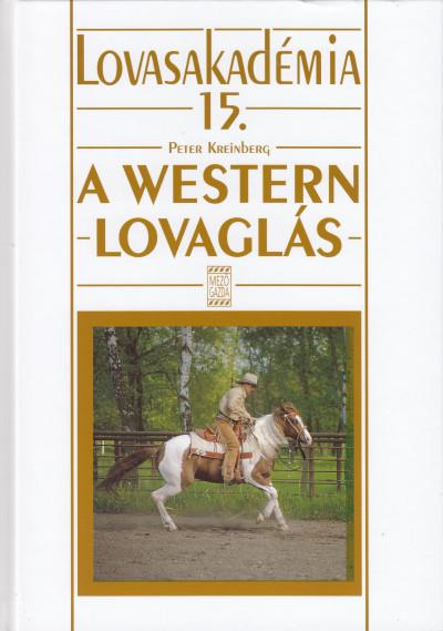 Peter Kreinberg - A western lovaglás