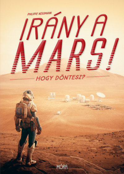 Philippe Nessmann - Irány a Mars!