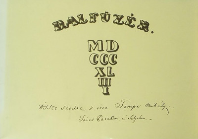Tompa Mihály - Dalfüzér, 1844. (reprint)