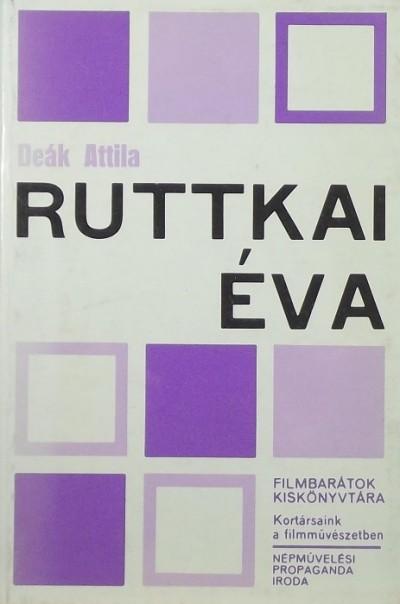 Deák Attila - Ruttkai Éva