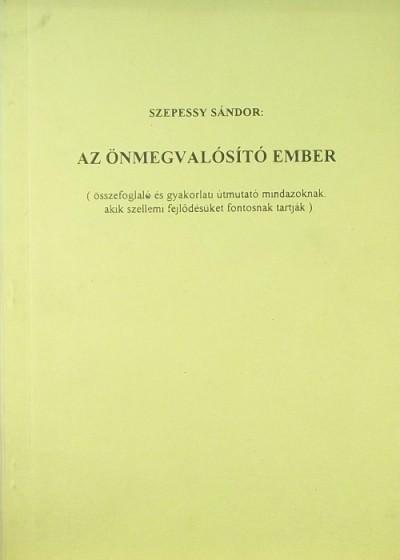 Szepessy Sándor - Az önmegvalósító ember
