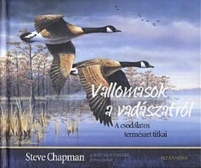 Steve Chapman - Vallomások a vadászatról