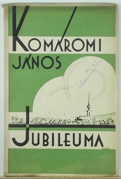 - Emlékkönyv Komáromi János huszonötéves írói jubileumára