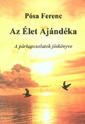 P�sa Ferenc - Az �let Aj�nd�ka