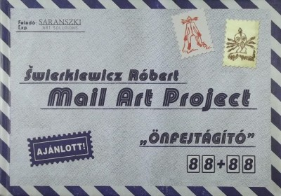 Swierkiewicz Róbert - Mail Art Project