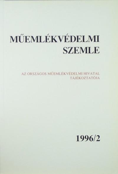 - Műemlékvédelmi szemle 1996/2