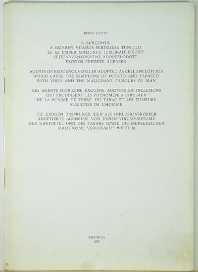 Béres József - A burgonya, a dohány vírusos fertőzése tüneteit és az ember malignus