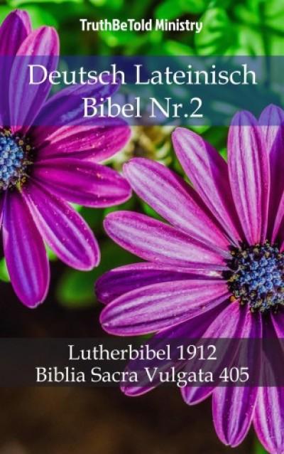 Martin Truthbetold Ministry Joern Andre Halseth - Deutsch Lateinisch Bibel Nr.2