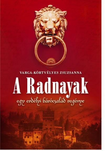 Varga-Körtvélyes Zsuzsanna - A Radnayak