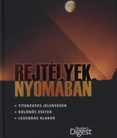 Farkas Balázs  (Szerk.) - Rejtélyek nyomában