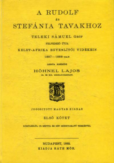 Hönhel Lajos - Teleki Sámuel felfedező útja I.