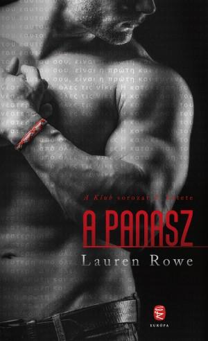 Lauren Rowe - A panasz