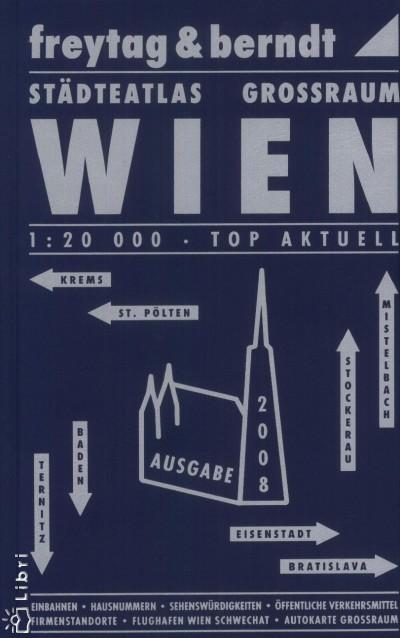 - Bécs és környéke 1:20 000 atlasz