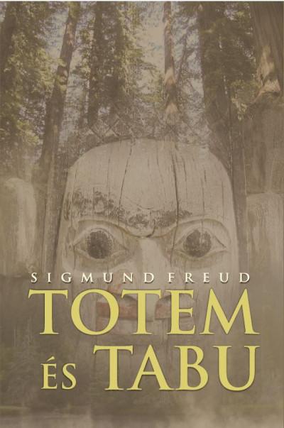 Sigmund Freud - Totem és tabu