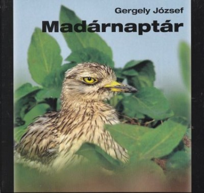 Gergely József - Madárnaptár