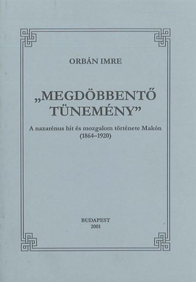 Orbán Imre - Megdöbbentő tünemény
