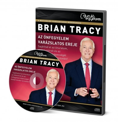 Brian Tracy - Az önfegyelem varázslatos ereje - Hangoskönyv