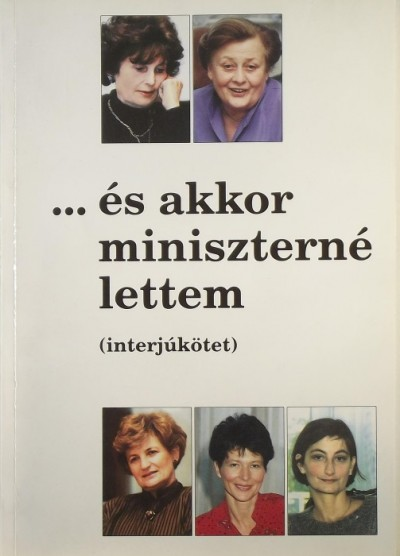 Zimber Szilvia - ... és akkor miniszterné lettem