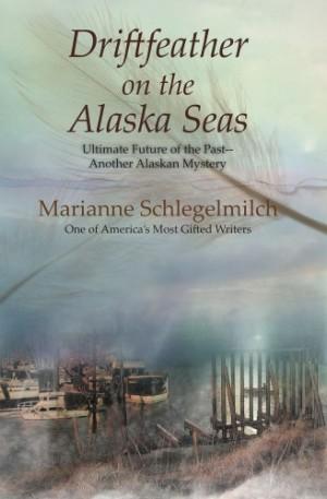 Schlegelmilch Marianne - Driftfeather on the Alaska Seas