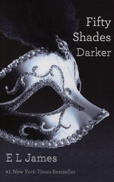 E L James - Fifty Shades Darker