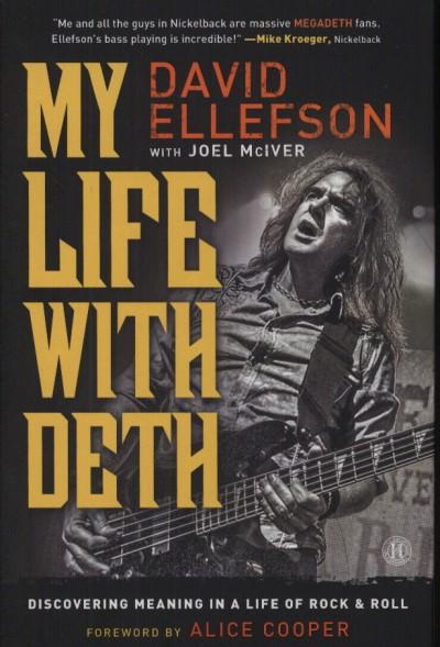 David Ellefson - My Life Wwith Deth