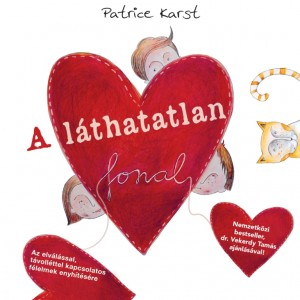 Patrice Karst - A l�thatatlan fonal