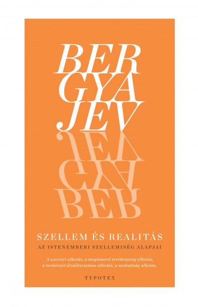 Nyikolaj Bergyajev - Szellem és realitás