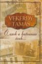 Vekerdy Tamás - Ó azok a hatvanas évek