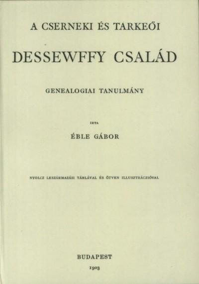 Éble Gábor - A cserneki és tarkeői Dessewffy család