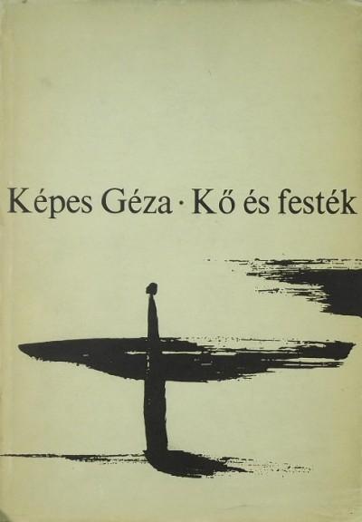 Képes Géza - Kő és festék