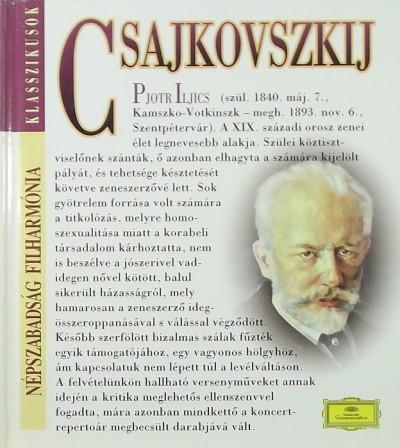 - Pjotr Iljics Csajkovszkij (1840-1893) + CD