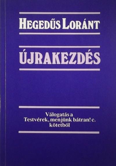 Hegedűs Lóránt - Újrakezdés (dedikált)