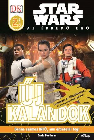 David Fentiman - Star Wars - �j kalandok - Star Wars olvas�k�nyv