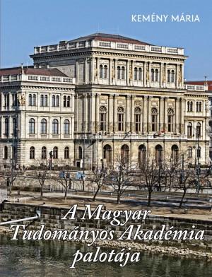 Kem�ny M�ria - A Magyar Tudom�nyos Akad�mia palot�ja