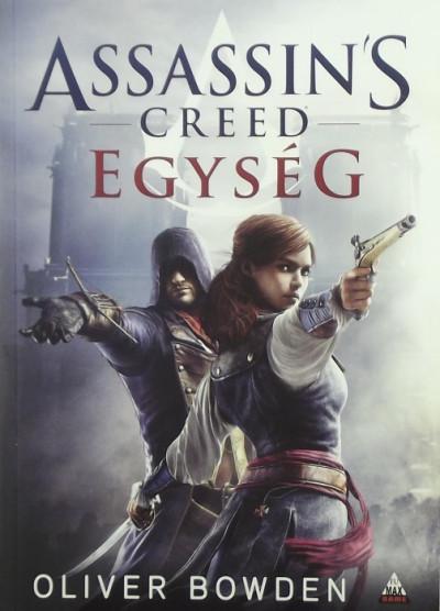 Oliver Bowden - Assassin's Creed - Egység