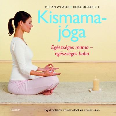 Heike Oellerich - Miriam Wessels - Kismamajóga
