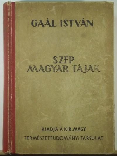 Gaál István - Szép magyar tájak