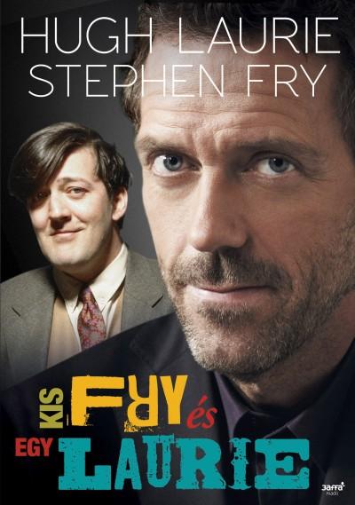 Stephen Fry - Hugh Laurie - Egy kis Fry és Laurie
