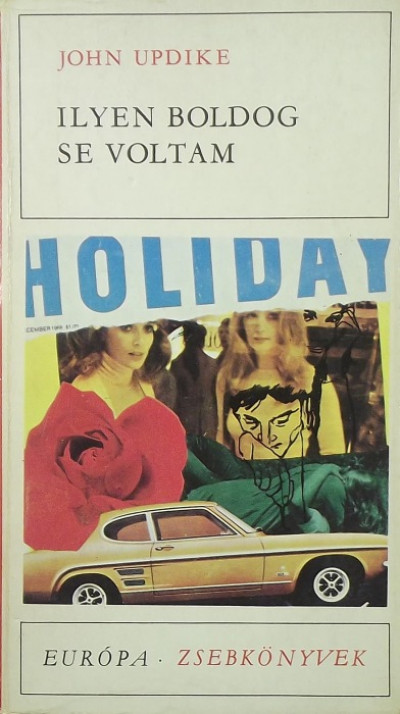 John Updike - Ilyen boldog se voltam