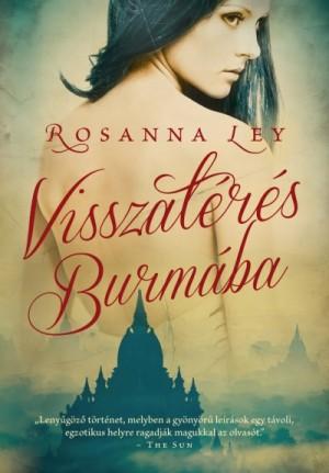 Rosanna Ley - Visszat�r�s Burm�ba